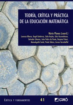 Teoria, critica y practica de la educacion matematica