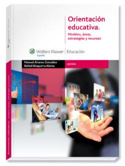Orientacion educativa:modelos,areas,estrategias
