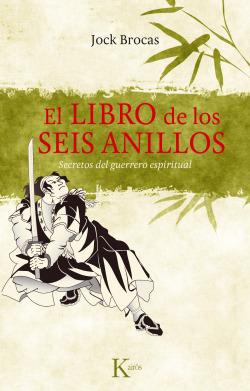LIBRO DE LOS SEIS ANILLOS -SP SECRETOS DEL GUERRERO ESPIRITU