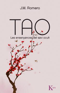 Tao. Les ensenyances del savi ocult.