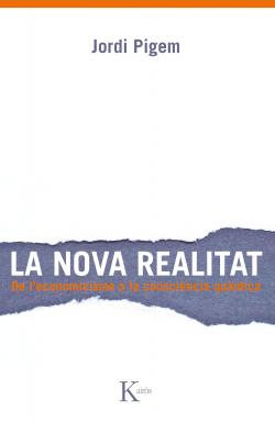 La nova realitat