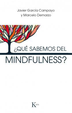 ¿QUÈ SABEMOS DEL MINDFULNESS?