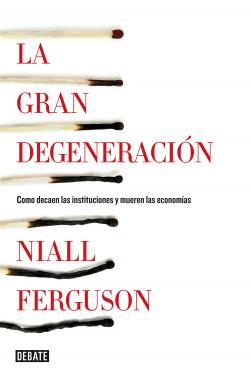 Gran degeneracion, La.