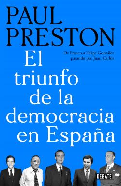 EL TRIUNFO DE LA DEMCORACIA EN ESPAÑA