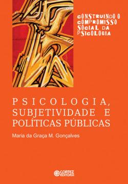 Psicologia, subjetividade e políticas públicas