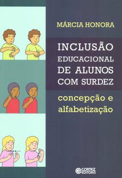 Inclusão educacional de alunos com surdez