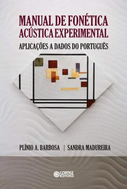 Manual de fonética acústica experimental: aplicações a d