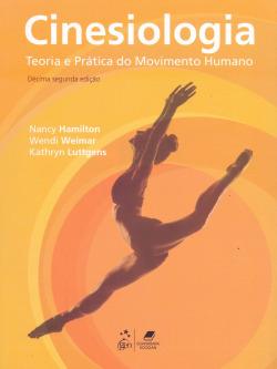 Cinesiologia - Teoria e Prática do Movimento Humano - 12ª/2013