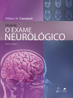 DeJONG - O Exame Neurológico - 7ª/2014