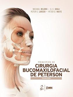 Princípios de Cirurgia Bucomaxilofacial de Peterson - 3ª/2016