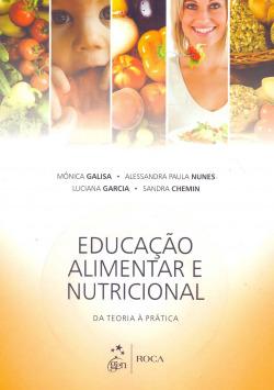 EducaÇao Alimentar e Nutricional - Da Teoria á Prática - 1ª/2014