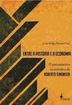 ENTRE A HISTÓRIA E A ECONOMIA