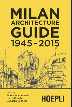 Milan Architecture Guide 1945-2015