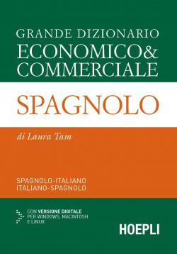 Grande dizionario economico & commerciale Spagnolo