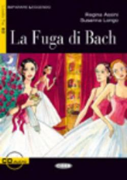 FUGA DI BACH (+CD)./LECTURAS ITALIANO