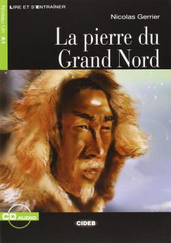 La pierre du grand nord