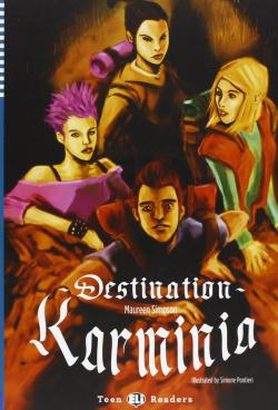 Destination: karminia +cd b1 stage 3 teen readers