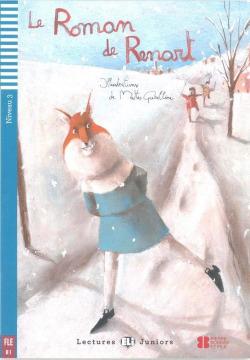 NIV.3/LE ROMAN DE RENART (+CD).(LECTURES JUNIORS)