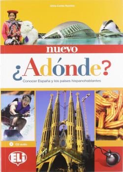 NUEVO ¿ADONDE?.(+CD).(ESPAÑOL PARA EXTRANJEROS)