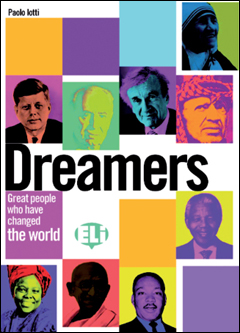 Dreamers books:great people who have changed the world