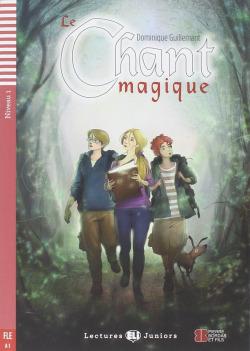 NIV.1/LE CHANT MAGIQUE (+CD) (A1)