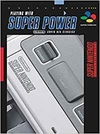 Guia Playing With Super Power: Nintendo