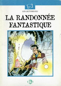 RANDONNEE FANTASTIQUE/LECTURAS ELI FRANCES