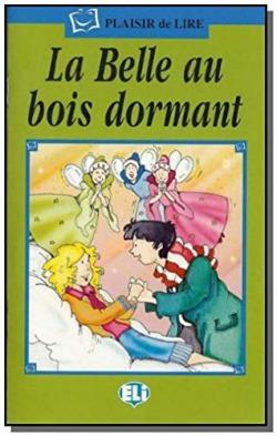 BELLE AU BOIS DORMANT.(+CD)/(PLAISIR DE LIRE.SERIE VERTE)