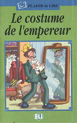 COSTUME DE L'EMPEREUR.(+CD) (PLAISIR DE LIRE.SERIE VERTE)