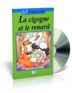 CIGOGNE ET RENARD.(+CD).(PLAISIR DE LIRE.SERIE VERTE)