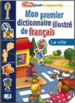 Mon premier dictionnaire la ville