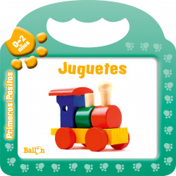 PRIMEROS PASITOS 0-2: JUGUETES