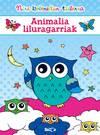 Animalia liluragarriak - Nire koloredun tailerra
