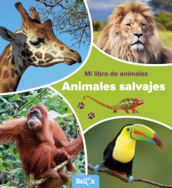 MI LIBRO ANIMALES: ANIMALES SALVAJES