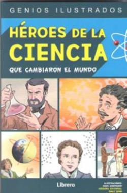 HEROES DE LA CIENCIA