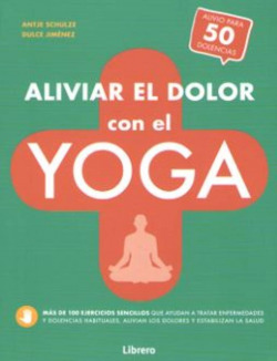 ALIVIAR EL DOLOR CON EL YOGA
