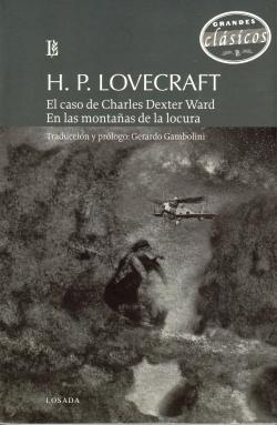 EL CASO DE CHARLES DEXTER WARD - EN LAS MONTAÑAS DE LA LOCURA