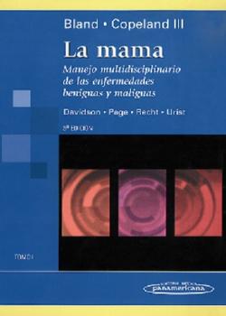 La mama, Tomo 1, Manejo multidisciplinario de las enfermedades benignas y malignas