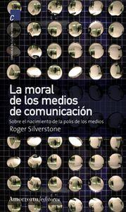 MORAL DE MEDIOS DE COMUNICACIóN, LA