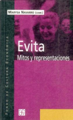 Evita : Mitos y representaciones