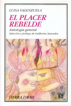 El placer rebelde : Antología general