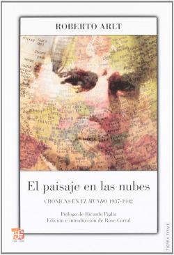 El paisaje en las nubes : Crónicas en El Mundo 1937-1942