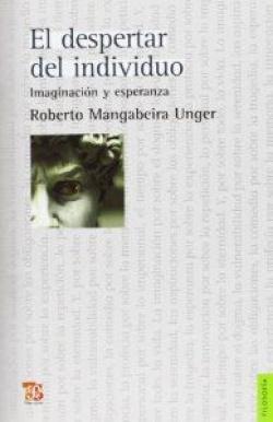 El despertar del individuo : Imaginación y esperanza