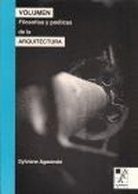 VOLUMEN FILOSOFÍAS Y POÉTICAS DE LA ARQUITECTURA