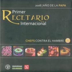 Chefs contra el hambre. Primer recetario internacional 2008, Año internacional de la papa