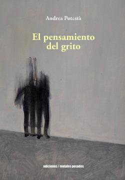EL PENSAMIENTO DEL GRITO
