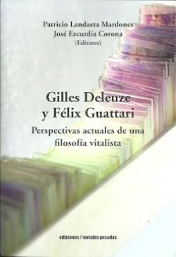 GILLES DELEUZE Y FÉLIX GUATARI