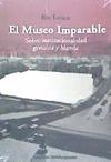 El museo imparable : sobre institucionalidad genuina y bland