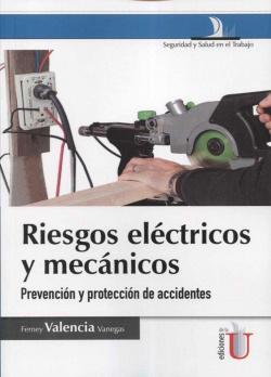 RIESGOS ELECTRICOS Y MECANICOS PREVENCION