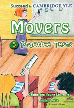 MOVERS 5.SUCCEED IN CAMB.YLE (STUDENT´S) PRACTICE TEST